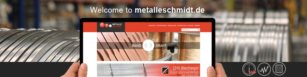 Welcome to the new Website of Metalle Schmidt GmbH
